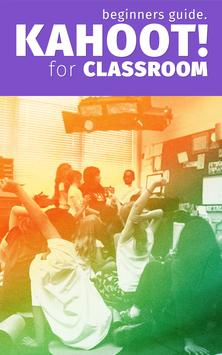 Guide For Kahoot Classroom poster