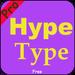Pro Hype-type Free 2018 APK