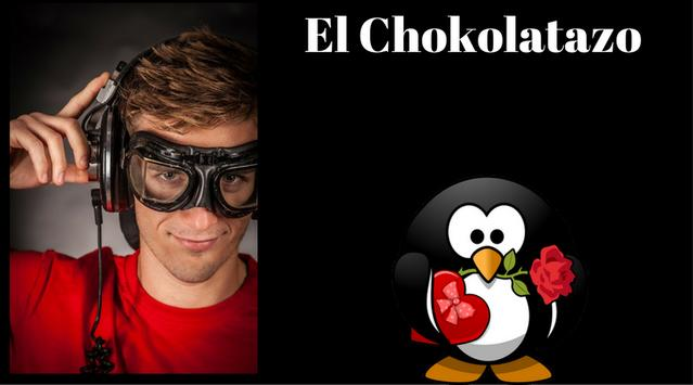 El Chokolatazo poster