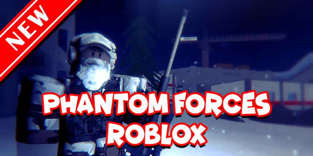Free Guide To Phantom Forces Roblox For Android Apk Download