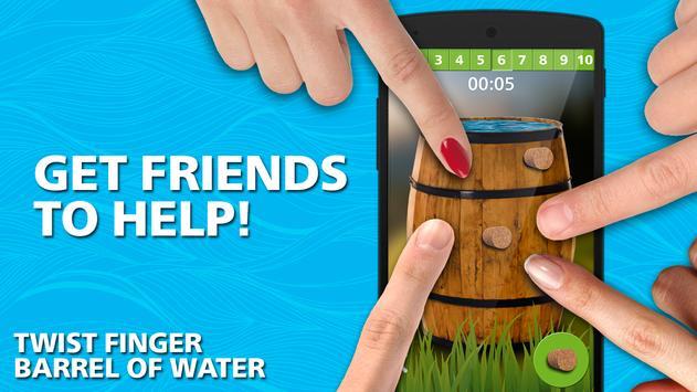 Twist finger. barrel of water apk screenshot