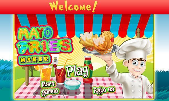Mayo Fries Maker poster