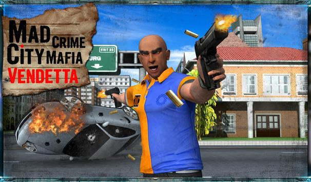 Mad Crime City Mafia Vendetta apk screenshot
