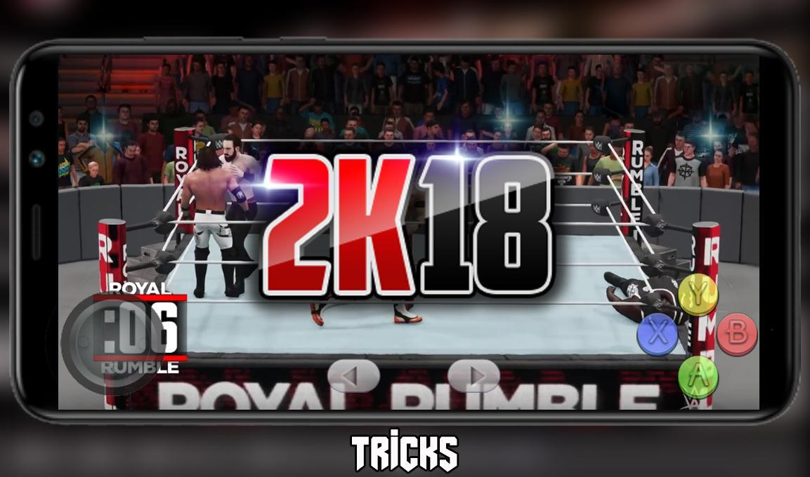 New WWE 2K18 Tricks for Android - APK Download