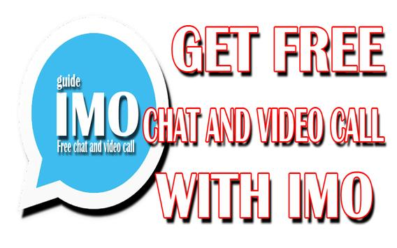 New IMO Video Calls 2016 Guide for Android - APK Download