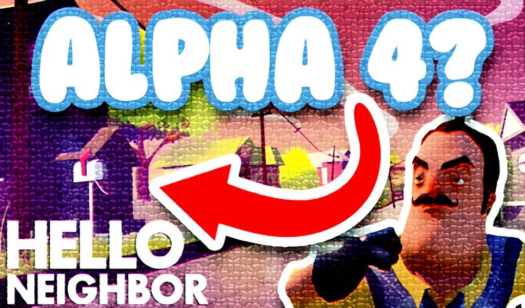 Alpha 4 Guide Hello Neighbor poster