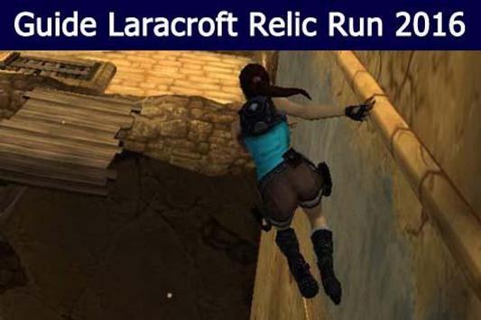 Guide Laracroft Relic Run 2016 poster