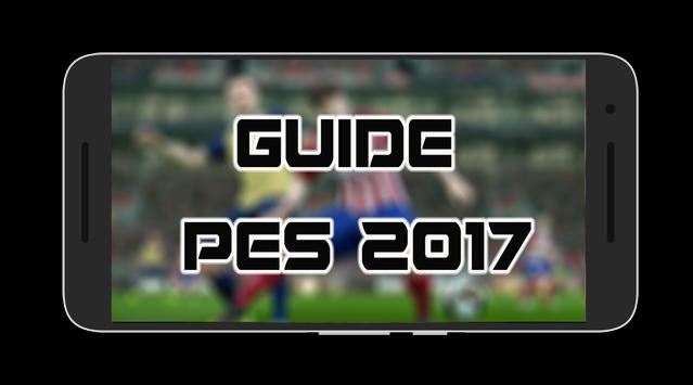 Guide For PES 2017 ⚽ poster
