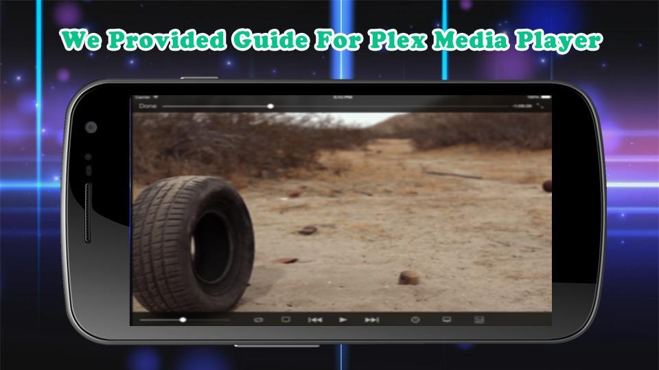 Guide For Plex Media Player for Android - APK Download