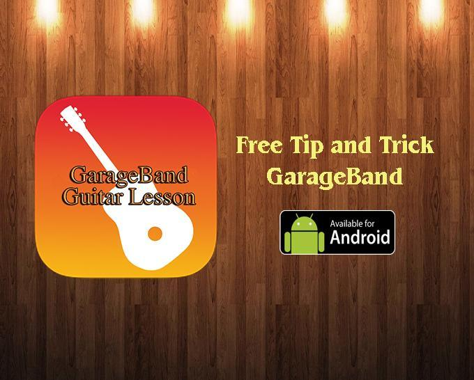 Manual Garageband App 2017 for Android - APK Download