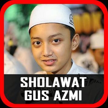 Sholawat Gus Azmi Mp3 poster