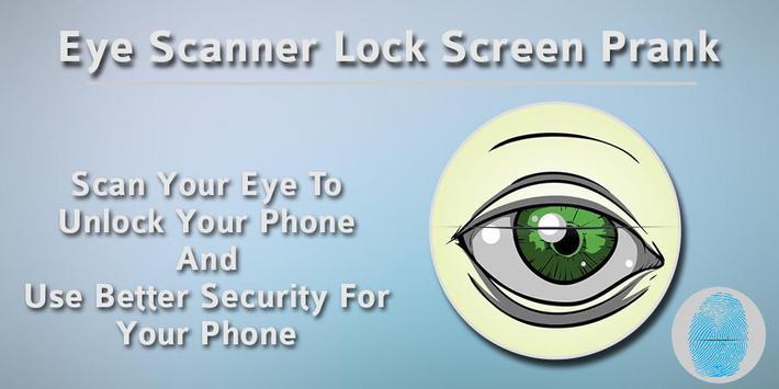 Eye Scanner Lock Screen Prank poster