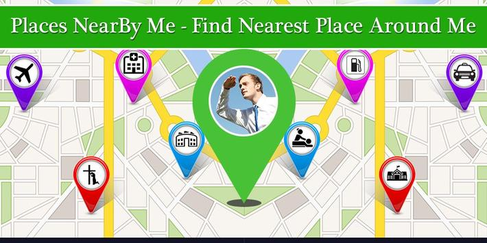 Places NearBy Me - Find Nearest Place Around Me poster