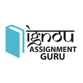 IGNOU Solved Assignment - Assignment GURU