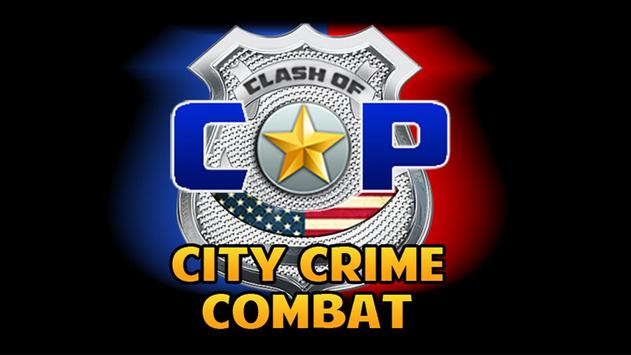 Clash of Cop City Crime Combat poster