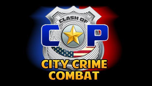 Clash of Cop City Crime Combat apk screenshot