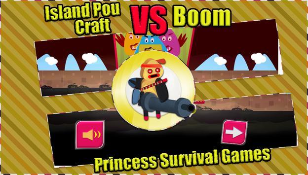 Island Pou Craft vs Boom - Princess Survival Games poster