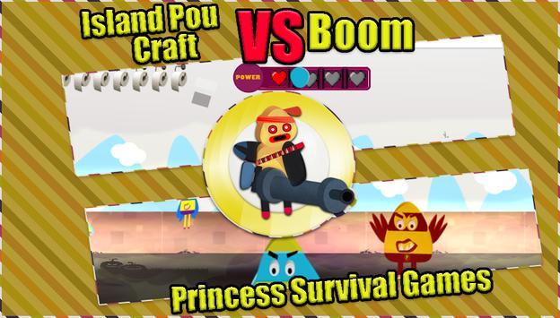 Island Pou Craft vs Boom - Princess Survival Games apk screenshot