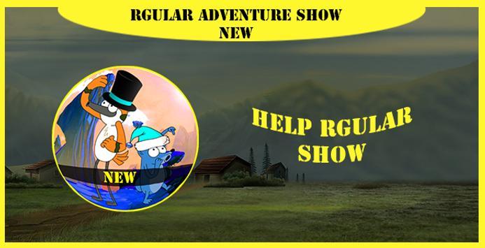 rgular adventure show new apk screenshot