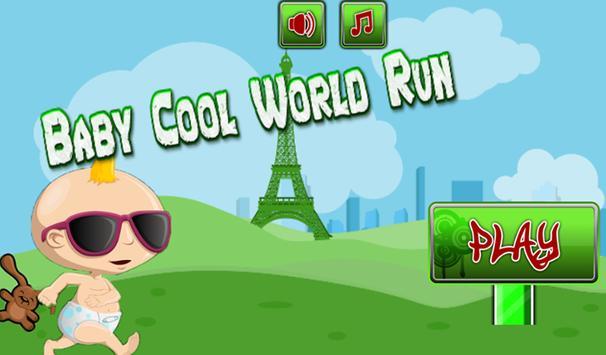 Baby cool world run poster
