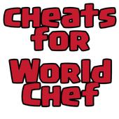 Cheats Hack For World Chef icon