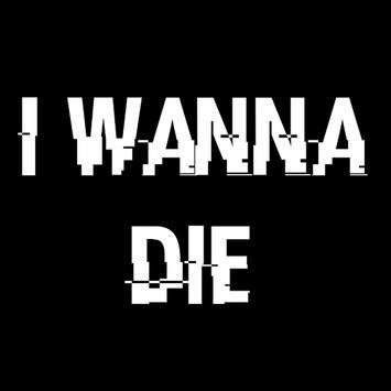 I Wanna Die screenshot 1