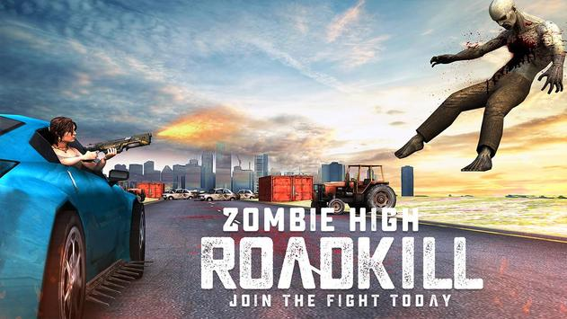 Zombie High Roadkill Racing poster
