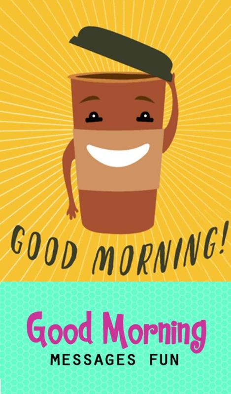Good Morning Messages Fun For Android Apk Download