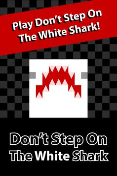 Don't Step On The White Shark poster