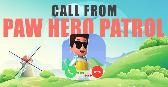 Fake Call From Paw Hero Patrol poster