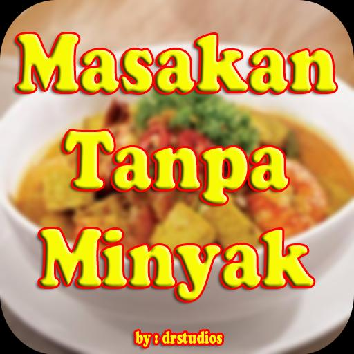 Resep Masakan Tanpa Minyak Praktis Sehat For Android Apk Download