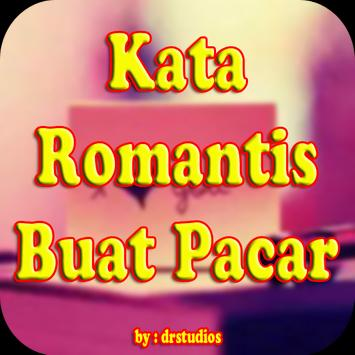 Kata Kata Sweet Romantis Ldr Buat Pacar Apk App Free