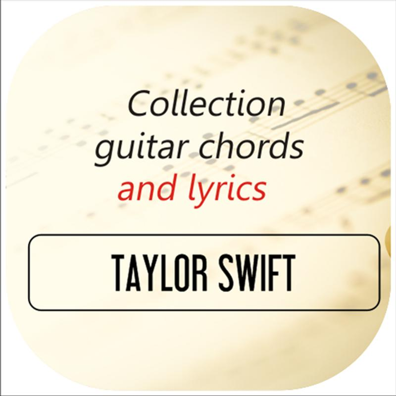 Guitar Chords Of Taylor Swift Apk Download Free Entertainment App