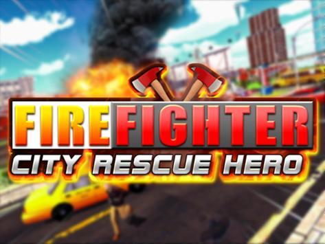 FireFighter City Rescue Hero screenshot 6