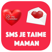 sms je t'aime maman icon