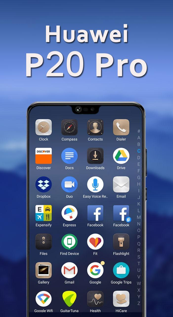 Huawei P20 Pro Launcher Theme for Android - APK Download