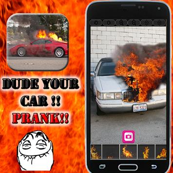 Dude your car - fire prank poster