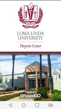 Loma Linda Drayson Center poster