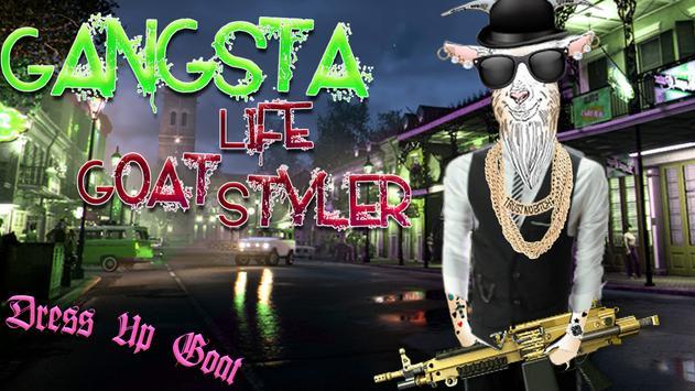 Gangsta Life Goat Styler poster