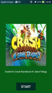 Guide tips for  Crash Bandicoot N. Sane Trilogy poster