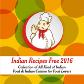 Free Indian Recipes- Collection of Indian Cuisines icon