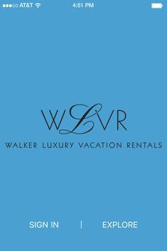 Walker Luxury Vacation Rentals poster