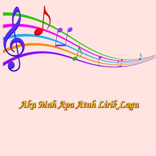 Aku Mah Apa Atuh Lirik Lagu For Android Apk Download