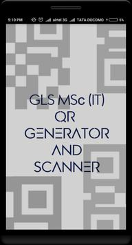 QR Code Generator & Scanner - GLS MSc (IT) poster