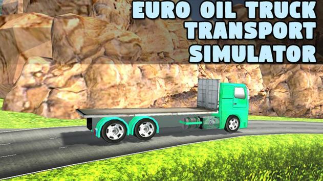 Euro Oil Truck Transport Sim poster