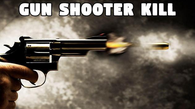 Gun Shooter Kill poster