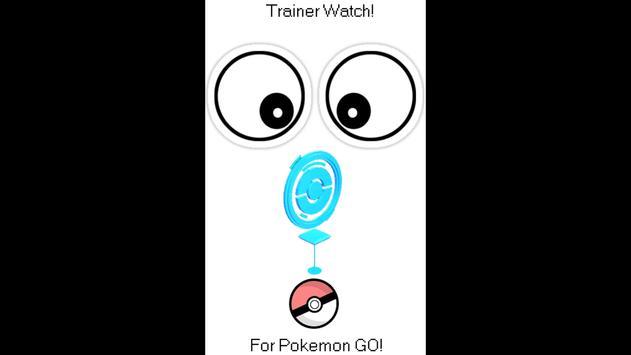 Trainer Watch for Pokemon GO! apk screenshot