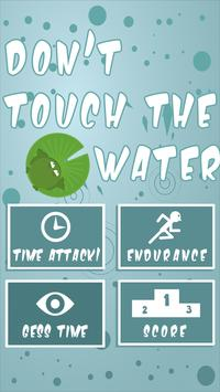 Don´t touch the water poster