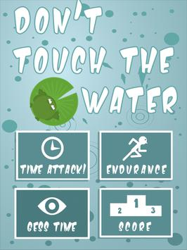 Don´t touch the water apk screenshot
