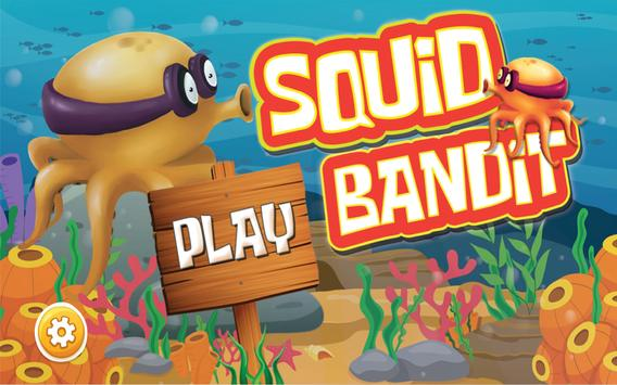 Squid Bandit poster